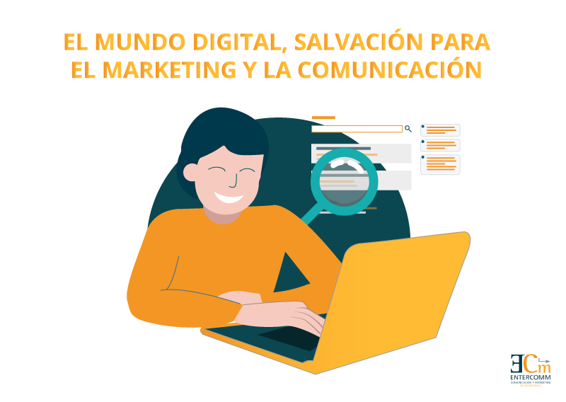mundo digital salvacion para el marketing y la comunicacion